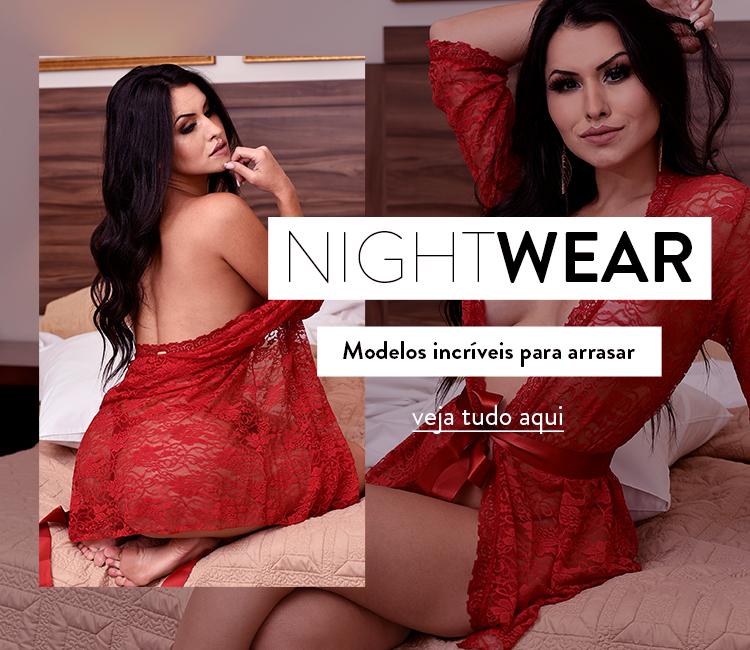 Nightwear, modelos incríveis para arrasar
